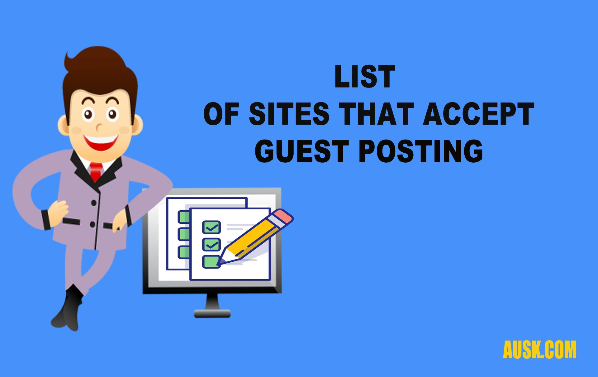 Guest Posting Sites List- 100+ Unique Blogs Updated 2019