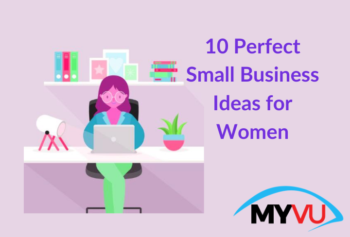 10-Perfect-Small-Business-Ideas-for-Women.png