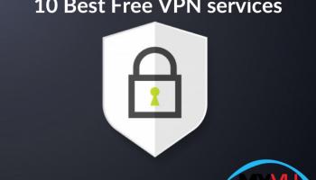 10 Best Free VPN services