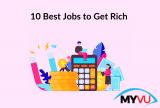 10 Best Jobs to Get Rich