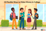 10 Flexible Ways to Make Money in College