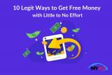 10 Legit Ways to Get Free Money with Little to No Effort