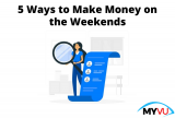 5 Ways to Make Money on the Weekends