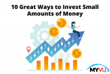 10 Great Ways to Invest Small Amounts of Money
