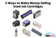 5 Ways to Make Money Selling Used Ink Cartridges