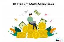 10 Traits of Multi-Millionaires