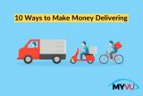10 Ways to Make Money Delivering