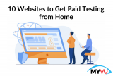 10 Websites to Get Paid Testing from Home