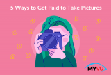 5 Ways to Get Paid to Take Pictures