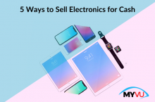5 Ways to Sell Electronics for Cash