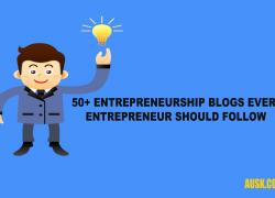 50+ Entrepreneurship Blogs Every Entrepreneur should Follow – Complete Guide