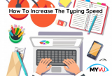 How to Increase the Typing Speed?