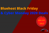 Bluehost Black Friday & Cyber Monday 2020 Deals: Instant 60% Discount