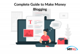 Complete Guide to Make Money Blogging