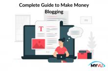 Complete Guide to Make Money Blogging