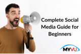 Complete Social Media Guide for Beginners