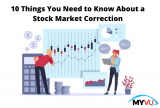 10 Things You Need to Know About a Stock Market Correction