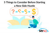 5 Things to Consider Before Starting a New Side Hustle