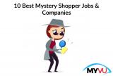 10 Best Mystery Shopper Jobs & Companies