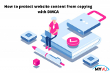 How to protect website content from copying with DMCA?