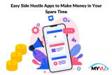 10 Easy Side Hustle Apps to Make Money in Your Spare Time