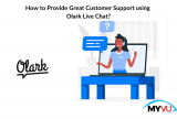 How to Provide Great for Customer Support using Olark Live Chat