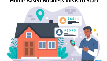 Home Based Business Ideas to Start