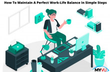How to maintain a perfect work-life balance in simple steps