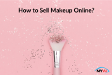 How to Sell Makeup Online