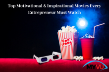 Top 20 Motivational and Inspirational Movies Every Entrepreneur Must Watch