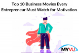Top 10 Business Movies Every Entrepreneur Must Watch for Motivation