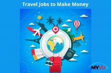 10 Travel Jobs to Make Money