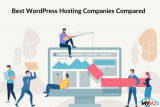 Best WordPress Hosting Companies Compared