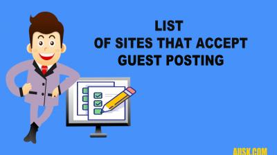Guest Posting Sites List 2018