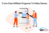 5 Live Chat Affiliate Programs To Make Money