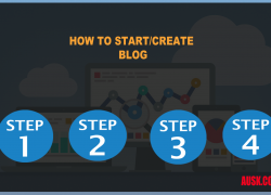 How to Create/Start a Blog – Beginners Step by Step Guide 2018