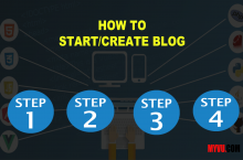 How to Create/Start a Blog – Beginners Step by Step Guide 2020